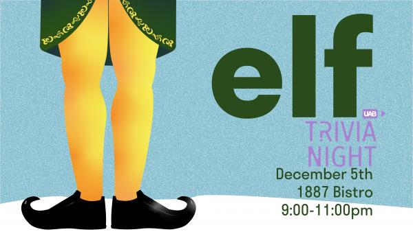 Trivia Night: Elf the movie edition, December 5th, 1887 bistro, 9:00-11:00pm